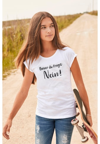 KIDSWORLD T - Shirt »Bevor Du fragst: NEIN!« kaufen