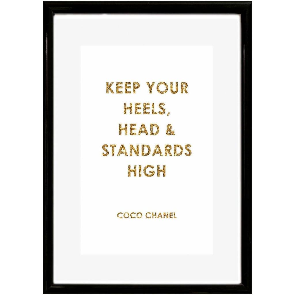 Leonique Bild »Spruch: Keep your heels, …«, 30/40 cm, gerahmt