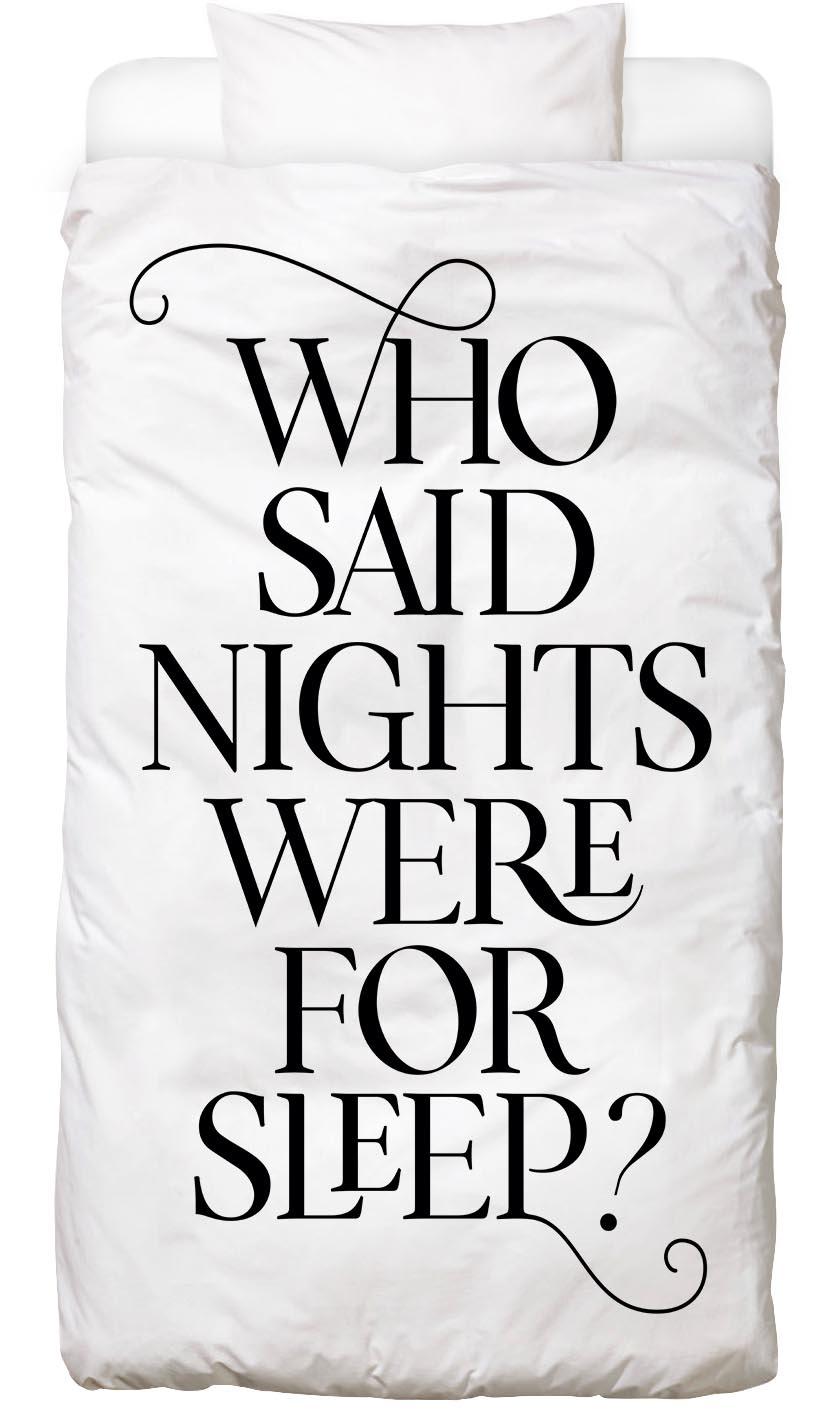 Image of Bettwäsche »Who Said Nights Were for Sleep?«, Juniqe
