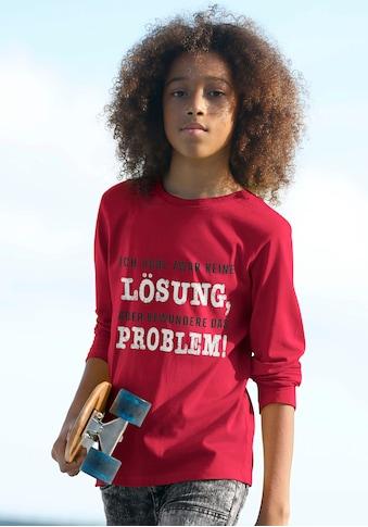 Arizona Langarmshirt »Ich habe zwar keine Lösung, aber bewundere....« kaufen